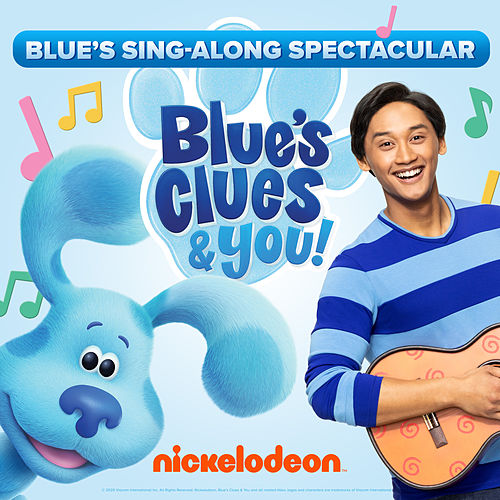 Blue's Sing-Along Spectacular by Blue's Clues