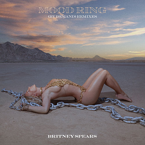 Mood Ring (By Demand) [Remixes] de Britney Spears