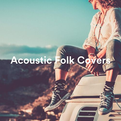 Acoustic Folk Covers by Various Artists