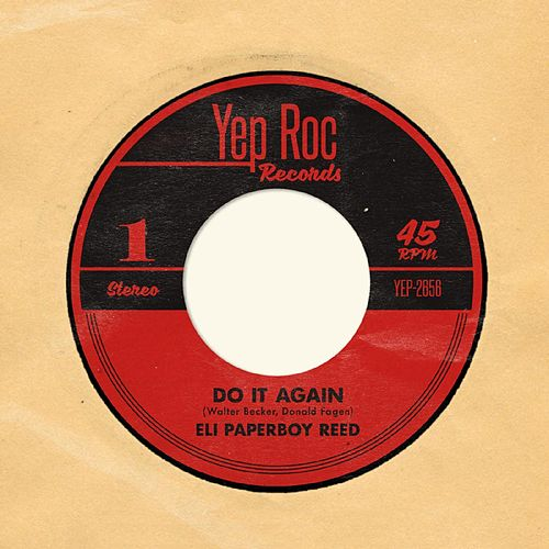 Do It Again by Eli 'Paperboy' Reed
