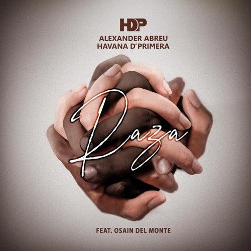 Raza (feat. Osain del Monte) by Havana D'Primera