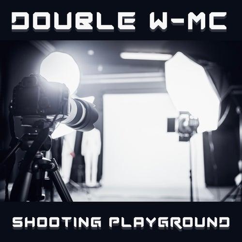 Shooting Playground de Double W-MC