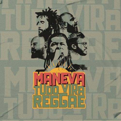 Tudo Vira Reggae (Ao Vivo) by Maneva