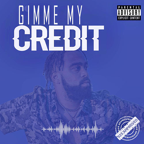 Gimme My Credit by DAviD D3NIRO