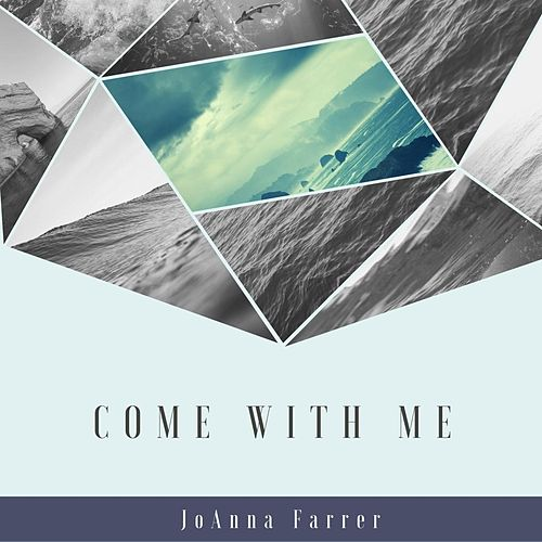 Come with Me (feat. Natalie Haas & Alasdair Fraser) by JoAnna Farrer