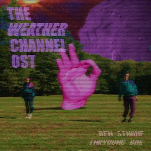 The Weather Channel (Original TV Opera Soundtrack) by Ben Simone