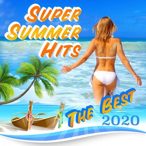 Super Summer Hits The Best 2020 by Varius Artist