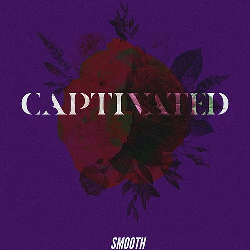 Captivated von Smooth