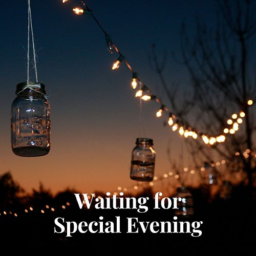 Waiting for Special Evening de Various Artists