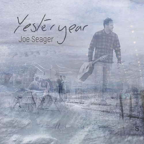 Yesteryear by Joe Seager