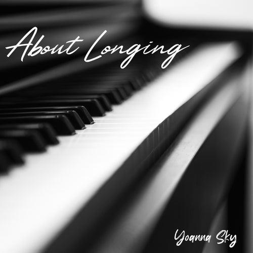 About Longing by Yoanna Sky
