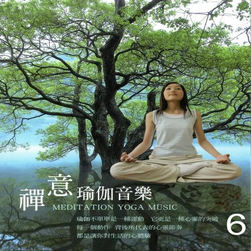 禪意 瑜伽音樂 6 (Meditation Yoga Music) by Mau Chih Fang