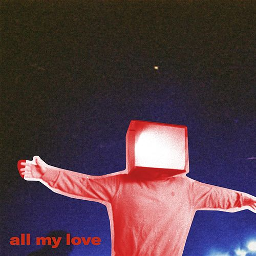 All My Love by Caius