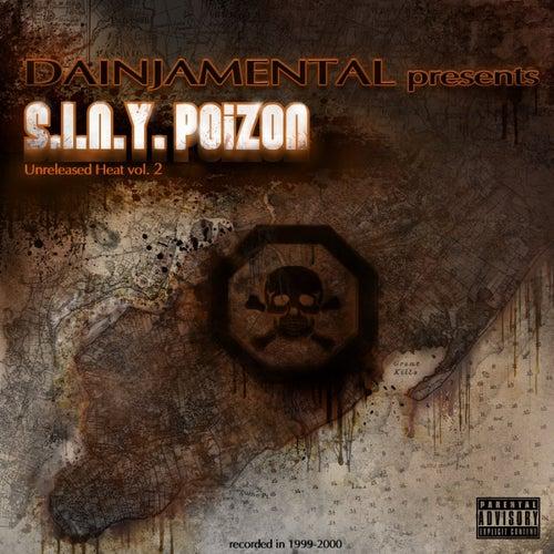 S.I.n.Y Poizon Unreleased Heat, Vol.2 de Various Artists