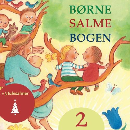 Børnesalmebogen 2 by Sille