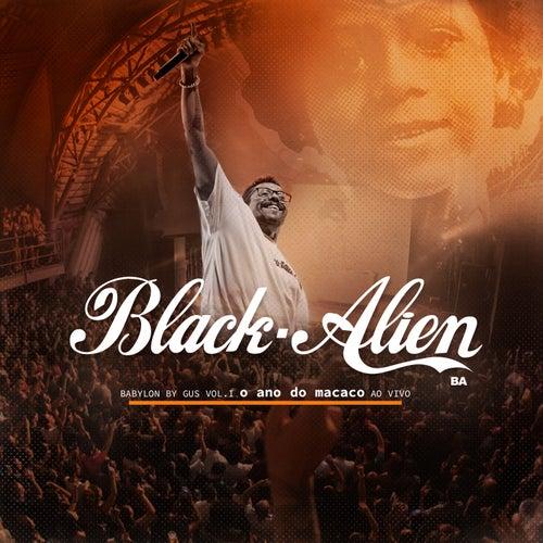 Babylon by Gus Vol. 1 - O Ano do Macaco (Ao Vivo) by Black Alien
