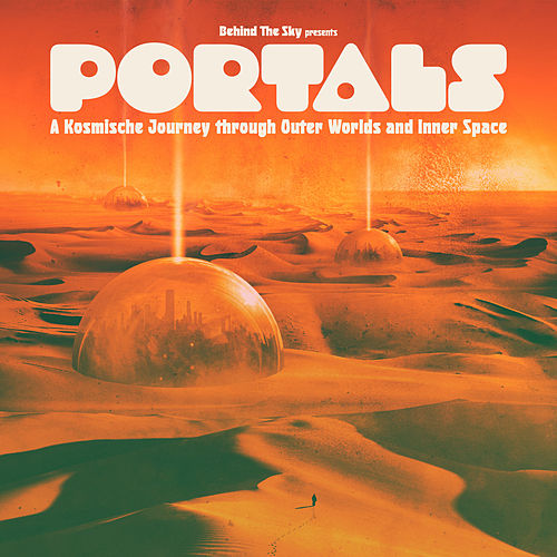Portals: A Kosmische Journey Through Outer Worlds and Inner Space by Various Artists