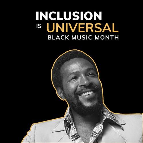 Inclusion Is Universal: Black Music Month de Various Artists