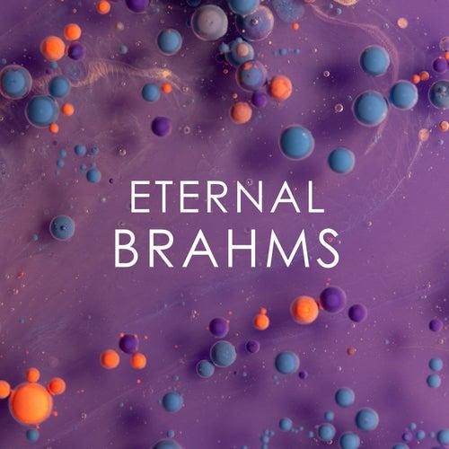 Eternal Brahms von Johannes Brahms