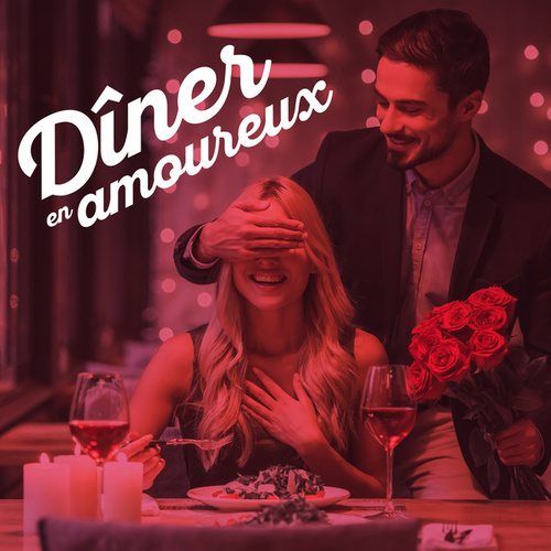 Diner en amoureux de Various Artists