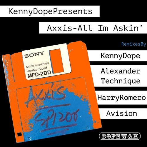 All I'm Askin' by Kenny 'Dope' Gonzalez