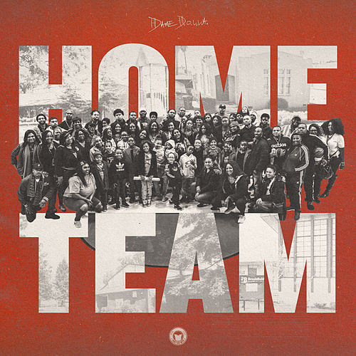 Home Team by Dame Dolla
