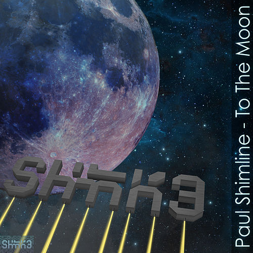 To The Moon by Paul Shimline
