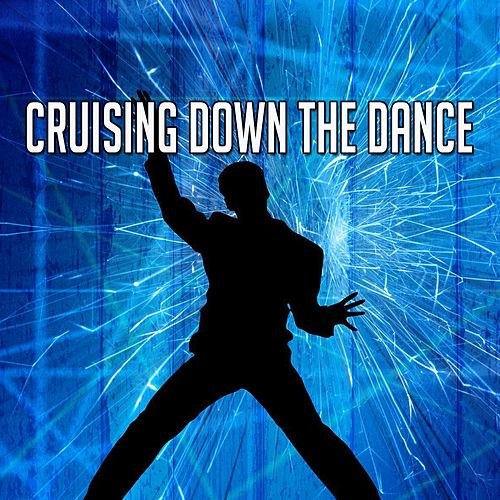 Cruising Down the Dance by Ibiza DJ Rockerz