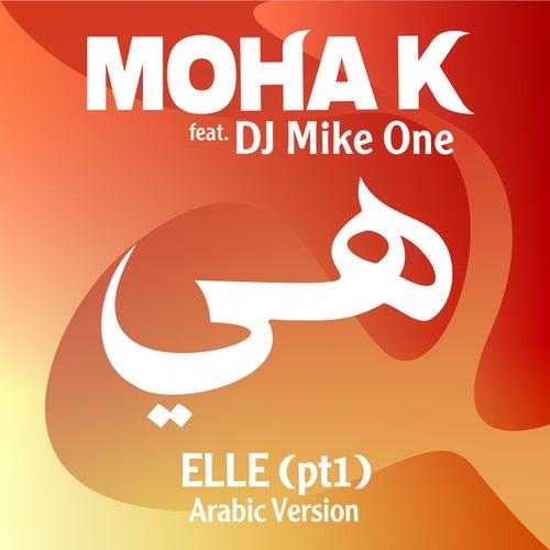 Elle (pt.1) هي de Moha K