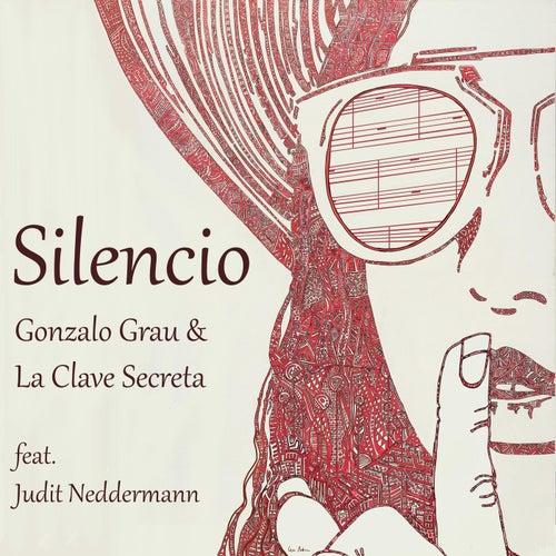 Silencio (feat. Judit Neddermann) de Gonzalo Grau