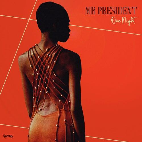 One Night von Mr President