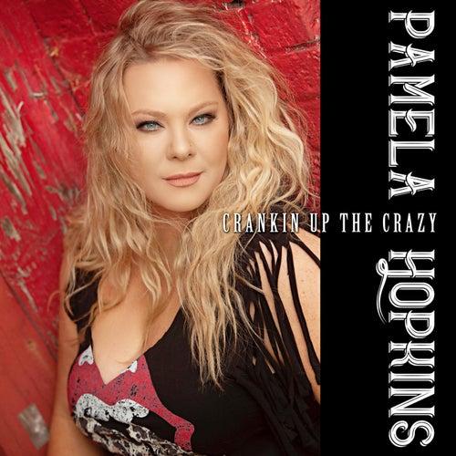 Crankin' up the Crazy de Pamela Hopkins