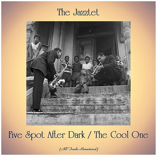 Five Spot After Dark / The Cool One (All Tracks Remastered) von Art Farmer