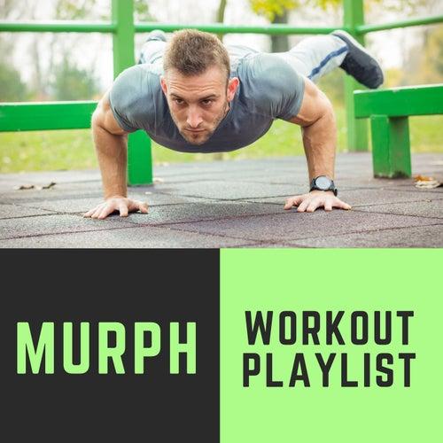 Murph Workout Playlist: Extreme Workout Music Mix, Top Workout Hits 2020 de Xtreme Workout Music