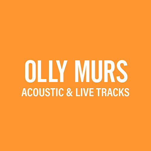 Acoustic & Live Tracks by Olly Murs