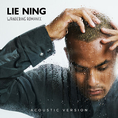wandering romance (acoustic version) by Lie Ning