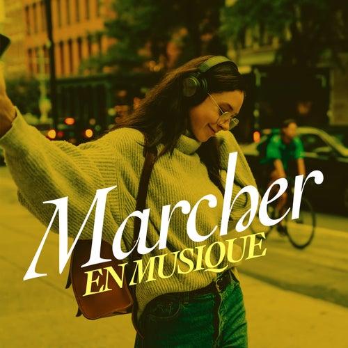 Marcher en musique by Various Artists