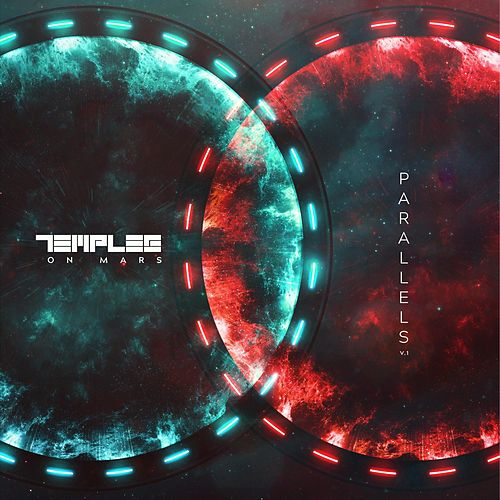 Parallels, Vol.1 by Temples on Mars