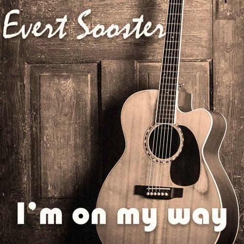 I'm on My Way von Evert Sooster