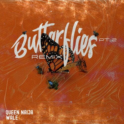 Butterflies Pt. 2 (Wale Remix) de Queen Naija