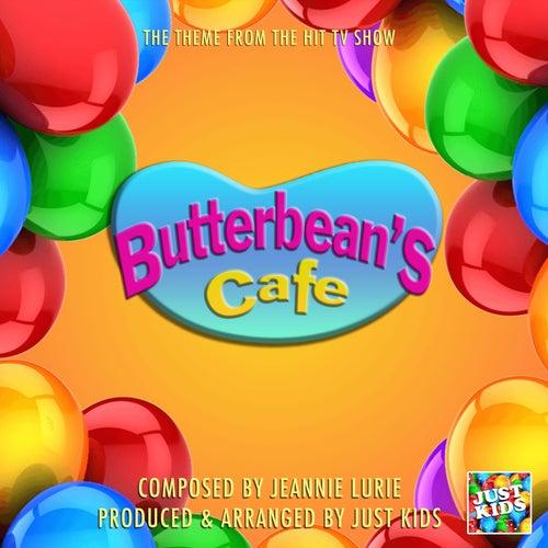Butterbean's Cafe (From 'Butterbean's Cafe') de Just Kids