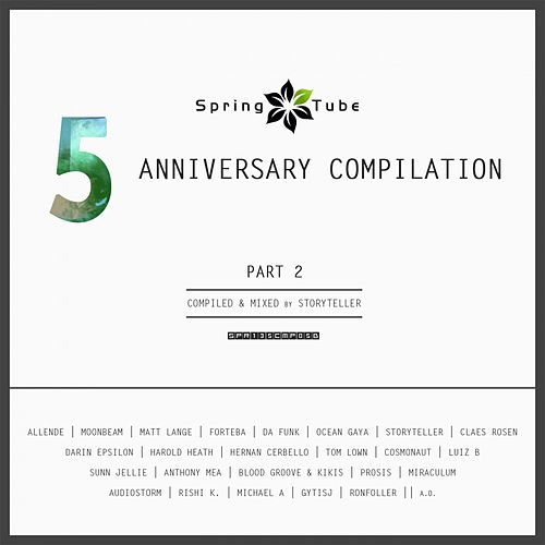 Spring Tube 5th Anniversary Compilation. Part 2 by Storyteller