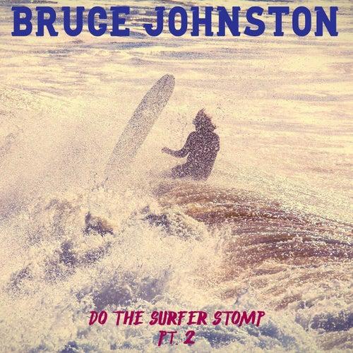 Do the Surfer Stomp, Pt. 2 fra Bruce Johnston