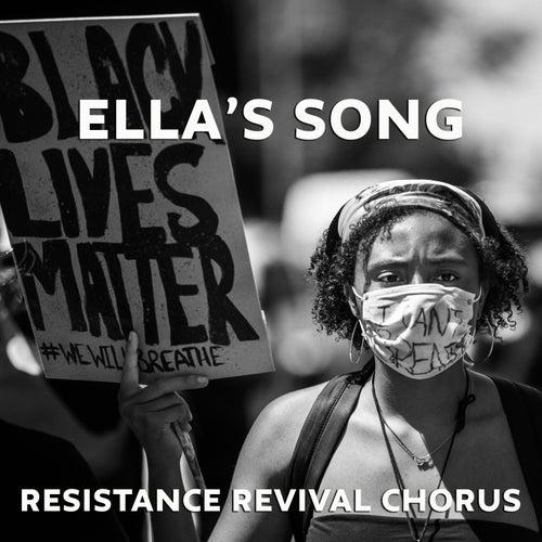 Ella's Song von Resistance Revival Chorus