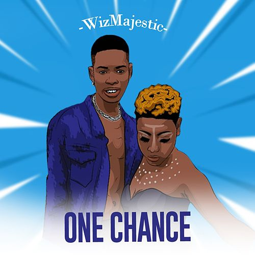 One Chance by WizMajestic