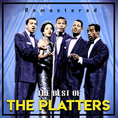 The Best of The Platters (Remastered) by The Platters