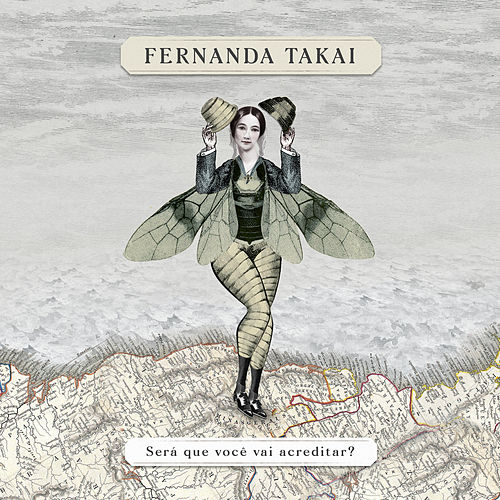 Será Que Você Vai Acreditar? by Fernanda Takai