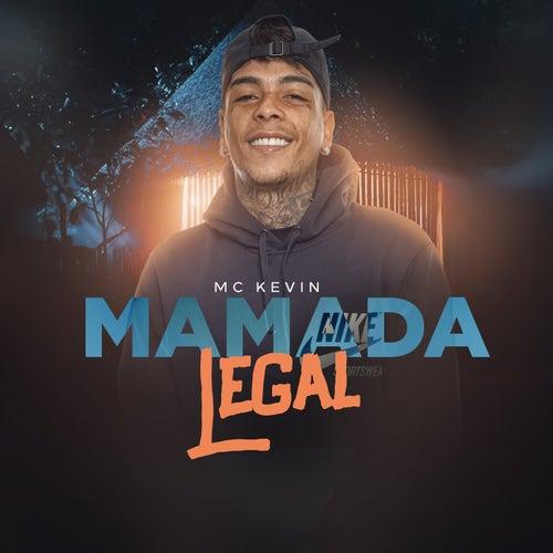 Mamada Legal de Mc Kevin