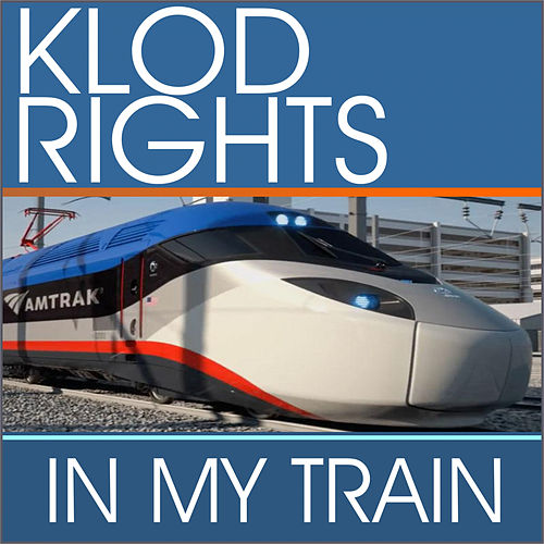 In My Train by Klod Rights