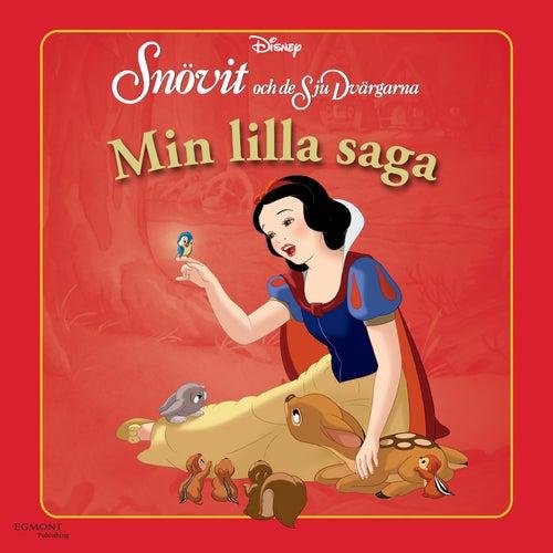 Min lilla saga - Snövit och de sju dvärgarna de Disney Klassiker